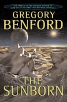 The Sunborn ebook by Gregory Benford