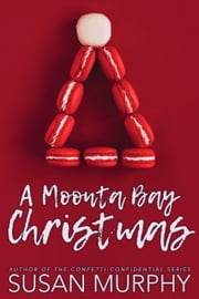 A Moonta Bay Christmas ebook by Susan Murphy