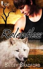 Relentless ebook by Bailey Bradford