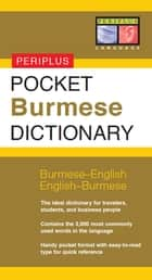 Pocket Burmese Dictionary - Burmese-English English-Burmese ebook by Stephen Nolan Ph.D., Nyi Nyi Lwin