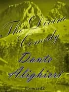 Divine Comedy eBook by Dante Alighieri