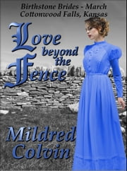 Love Beyond the Fence ebook by Mildred Colvin