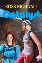 Catalyst ebook by Ross Richdale