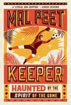 Keeper ebook by Mal Peet