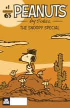 Peanuts: The Snoopy Special #1 ebook by Charles M. Schulz, Jason Cooper, Vicki Scott