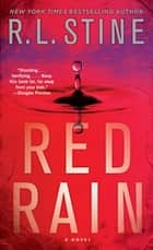 Red Rain: A Novel ebook by R.L. Stine