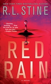 Red Rain: A Novel - A Novel ebook by R.L. Stine