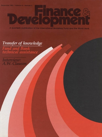 Finance & Development, December 1982 ebook by International Monetary Fund. External Relations Dept.