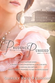 Prudence Pursued ebook by Shirley Raye Redmond