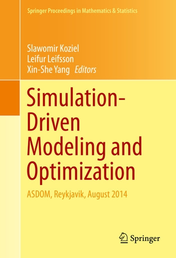 Simulation-Driven Modeling and Optimization - ASDOM, Reykjavik, August 2014 ebook by