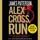 Alex Cross, Run audiobook by James Patterson