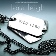 Wild Card - An Elite Ops Navy SEAL Novel audiobook by Lora Leigh