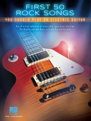 First 50 Rock Songs You Should Play on Electric Guitar ebook by Hal Leonard Corp.