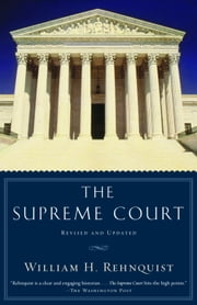 The Supreme Court ebook by William H. Rehnquist