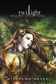 Twilight: The Graphic Novel, Vol. 1 ebook by Stephenie Meyer, Young Kim