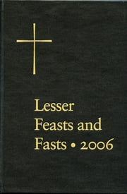 Lesser Feasts and Fasts ebook by Church Publishing