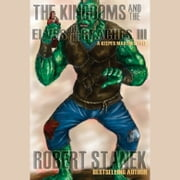 Kingdoms and the Elves of the Reaches III, The audiobook by Robert Stanek