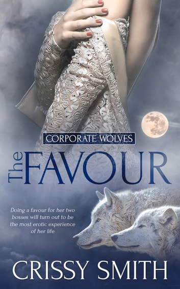 The Favour eBook by Crissy Smith