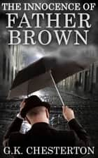 The Innocence of Father Brown - [Special Illustrated Edition] [Free Audio Links] ebook by