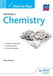 How to Pass National 5 Chemistry ebook by Barry McBride