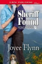 Sheriff Found ebook by Joyee Flynn