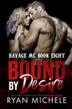 Bound by Desire ebook by