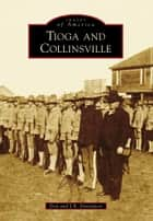 Tioga and Collinsville ebook by Don Davenport,J.R. Davenport