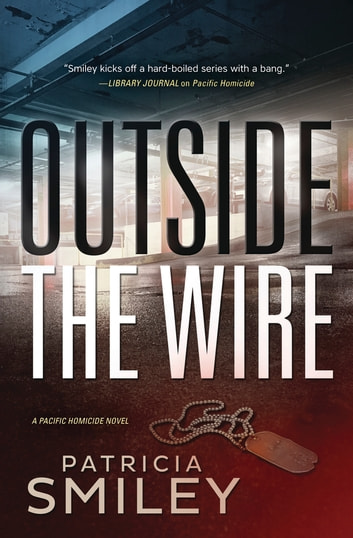 Outside the Wire ebook by Patricia Smiley
