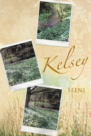 Kelsey ebook by SEENI
