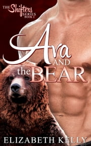 Ava and the Bear (Book Two) ebook by Elizabeth Kelly