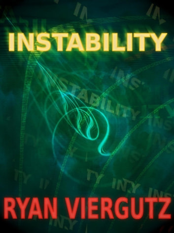 Instability ebook by Ryan Viergutz