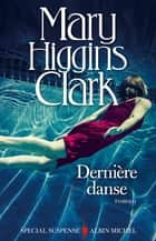 Dernière Danse ebook by Mary Higgins Clark, Anne Damour
