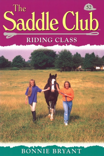 Saddle Club 52: Riding Class eBook by Bonnie Bryant