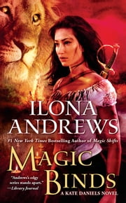 Magic Binds ebook by Ilona Andrews