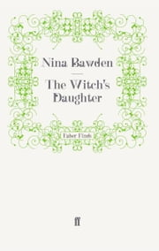 The Witch's Daughter ebook by Nina Bawden