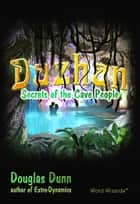 Dazhan - Secrets of the Cave People eBook by Douglas Dunn