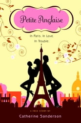 Petite Anglaise ebook by Catherine Sanderson