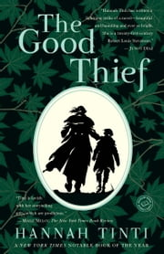 The Good Thief ebook by Hannah Tinti