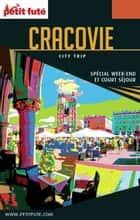 CRACOVIE CITY TRIP 2017 City trip Petit Futé ebook by Dominique Auzias, Jean-Paul Labourdette