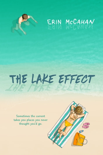 The Lake Effect ebook by Erin McCahan