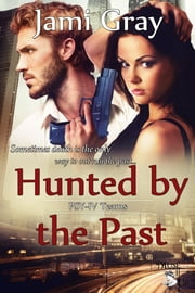 Hunted by the Past ebook by Jami Gray