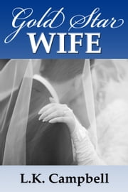 Gold Star Wife ebook by L.K. Campbell