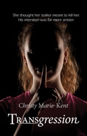 Transgression eBook by Christy  Marie Kent