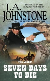 Seven Days to Die ebook by J.A. Johnstone