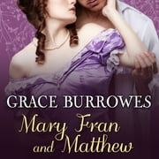 Mary Fran and Matthew audiobook by Grace Burrowes