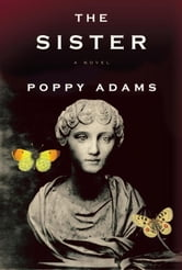 The Sister ebook by Poppy Adams