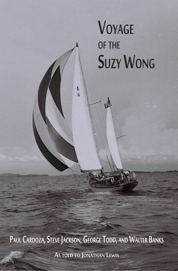 Voyage of the Suzy Wong ebook by Steve Jackson,Paul Cardoza,George Todd,Walter Banks