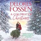 A Coldwater Christmas - Coldwater, Texas, Book 4 audiobook by
