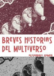 Breves Historias del Multiverso ebook by Kobo.Web.Store.Products.Fields.ContributorFieldViewModel