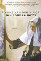 Blu come la notte ebook by Simone Van der Vlugt